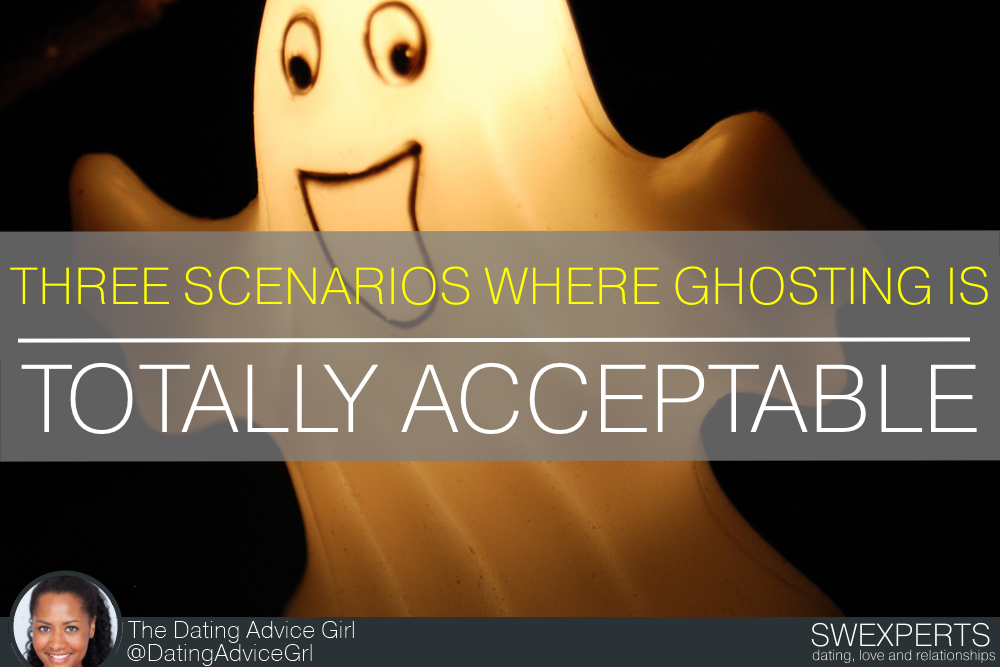 3 SCENARIOS WHERE GHOSTING IS ACCEPTABLE